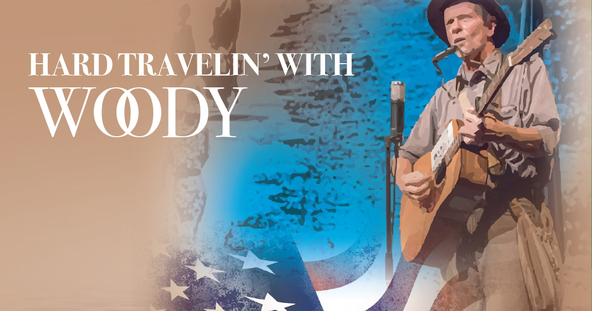 Hard Travelin' with Woody Musical Series | Players Circle Theater