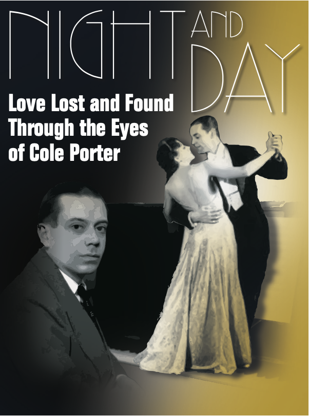 Night And Day~Love Lost And Found Through The Eyes Of Cole Porter | Players Circle Theater