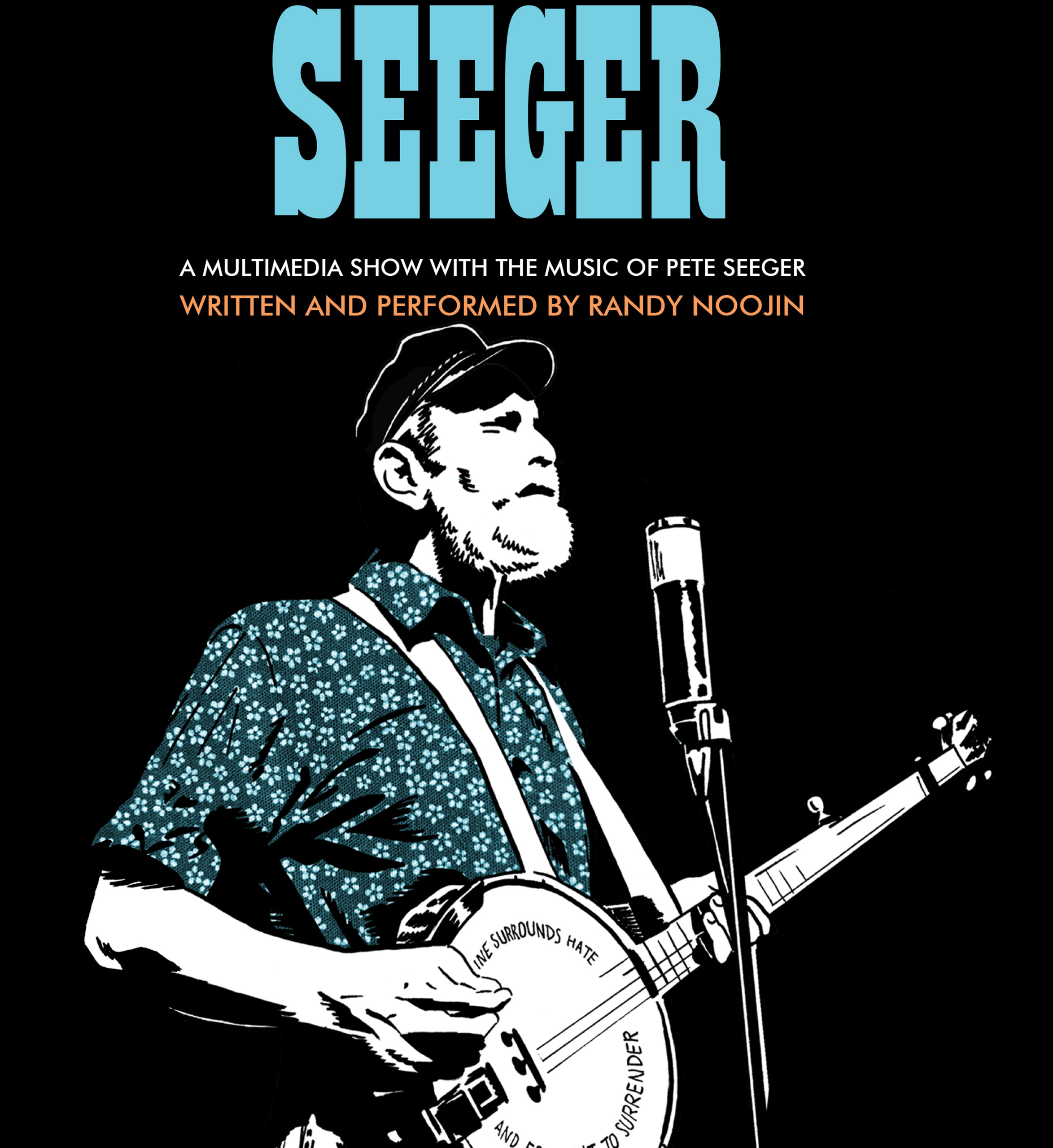 Peter Seeger | Randy Noojin | Performer/Playwright