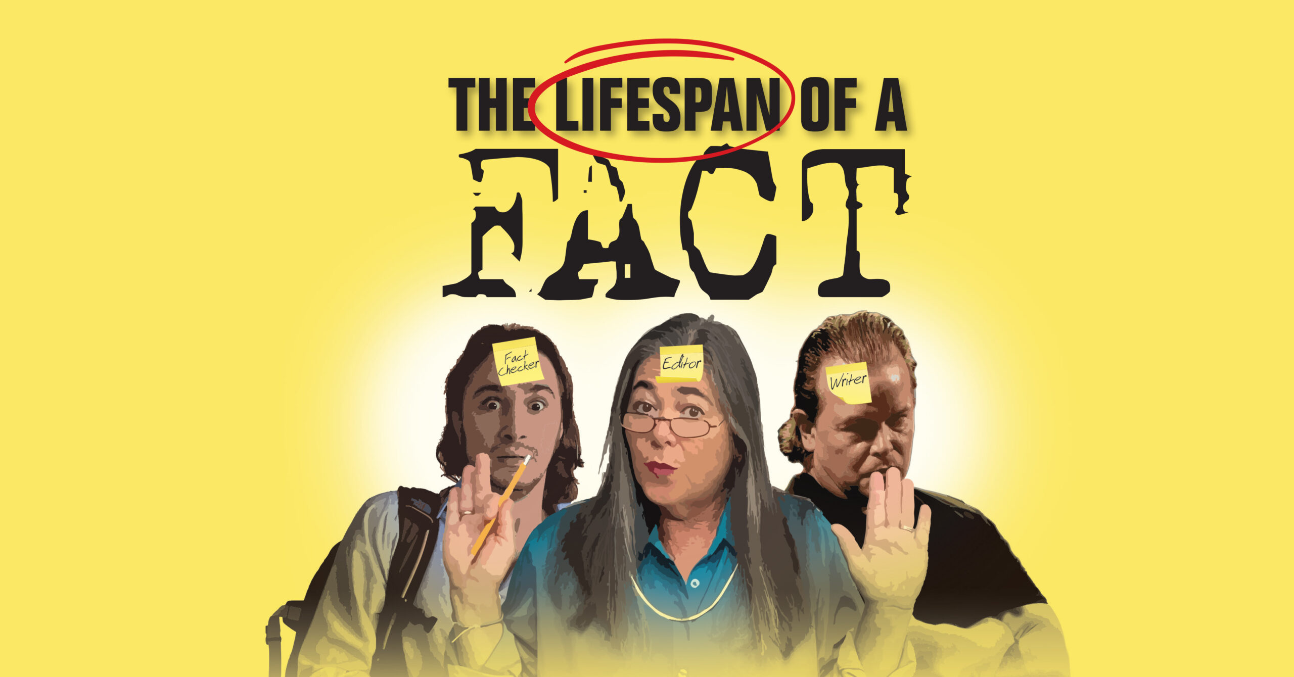 Lifespan of a Fact Show | Players Circle Theater